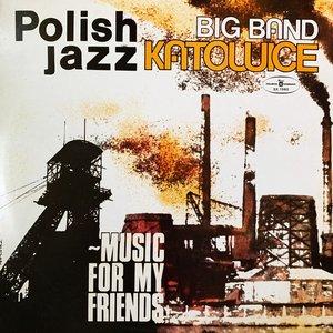 Music for My Friends (Polish Jazz vol. 52)