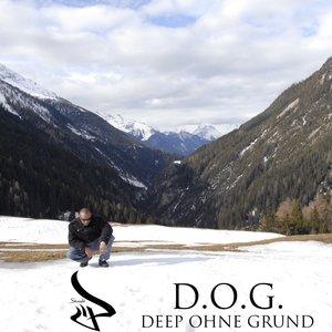Bild für 'D.O.G. - Deep ohne Grund'