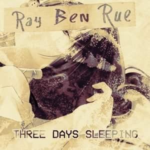 Three Days Sleeping