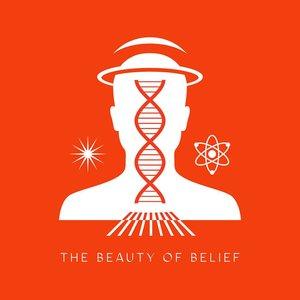 The Beauty of Belief