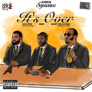 It's Over (feat. Benny the Butcher, Heem & Rick Hyde) - Single