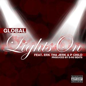 Lights On (feat. Erk Tha Jerk & P Child)