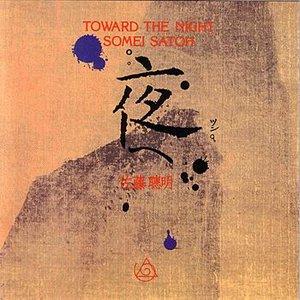 Toward the Night