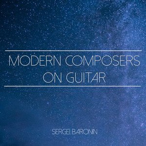 Modern Composers on Guitar