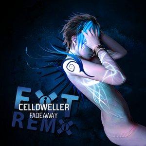 Fadeaway Remixes