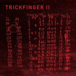 John Frusciante presents Trickfinger II