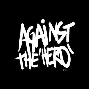 Against the 'Hero', Vol. 1