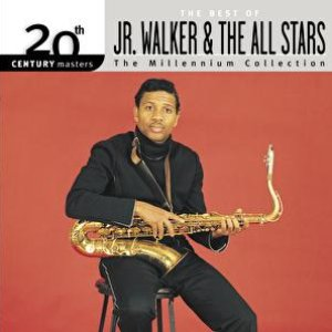 20th Century Masters: The Millennium Collection: Best of Jr. Walker & The All Stars