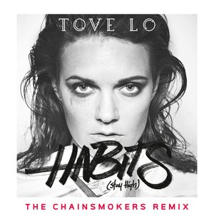 Habits (Stay High) [The Chainsmokers Extended Mix]