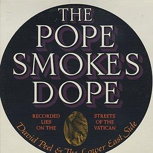 The Pope Smokes Dope