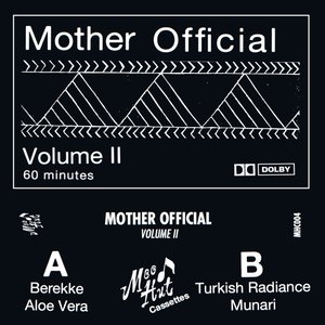 Mother Official Volume II
