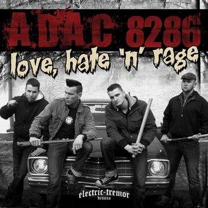 Love, Hate 'n' Rage