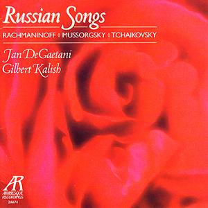 Russian Songs - Rachmaninoff, Mussorgsky, Tchaikovsky