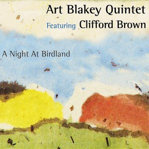A Night at Birdland (feat. Clifford Brown) [2005 - Remaster]