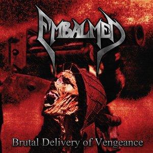 Brutal Delivery of Vengeance