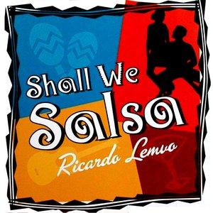 Shall We Salsa