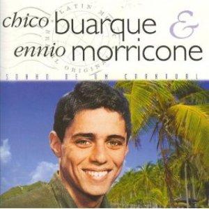 Avatar de Chico Buarque, Ennio Morricone E La Sua Orchestra