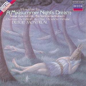 Mendelssohn: A Midsummer Night's Dream etc.