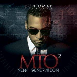Don Omar Presents MTO2: New Generation