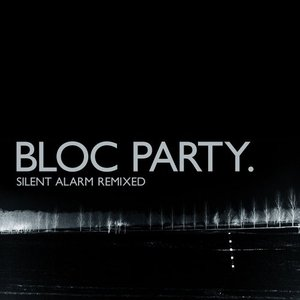 Image for 'Silent Alarm Remixed'