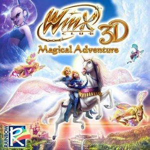 Winx Club 3D: Magical Adventure (Original Motion Picture Soundtrack)