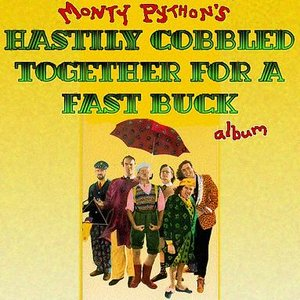 Monty Python's hastily cobbled together for a fast buck album