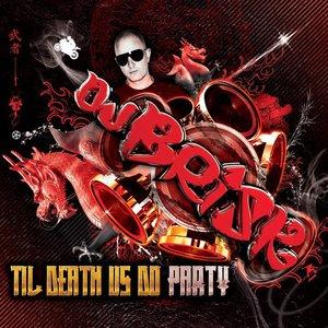 Til Death Us Do Party