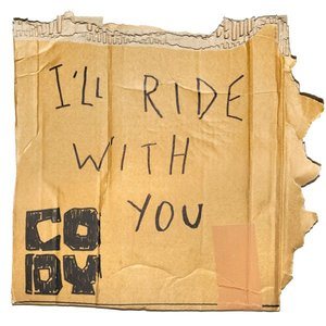 I'll Ride with You
