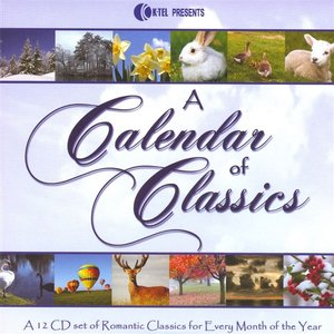 A Calendar Of Classics - A 12 CD Set Of Romantic Classics For Every Month Of The Year