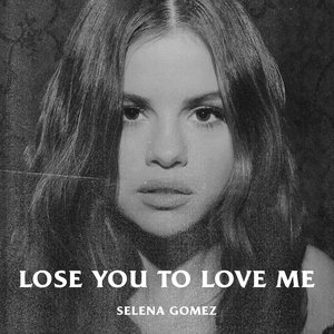 Lose You To Love Me - Single