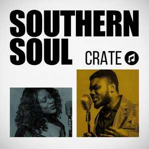 Southern Soul Crate