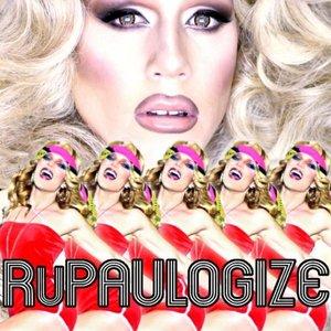RuPaulogize (feat. Sharon Needles)