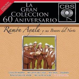 Imagen de 'La Gran Coleccion Del 60 Aniversario CBS - Ramon Ayala Y Sus Bravos Del Nortre'