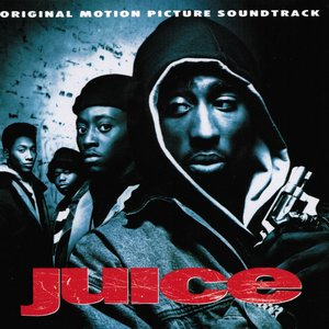 Juice (The Motion Picture Soundtrack)