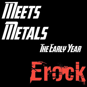 Meets Metal Vol. 1 (The Early Year)
