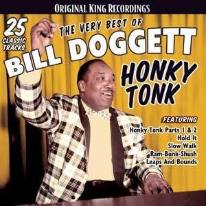 The Very Best of Bill Doggett Honky Tonk