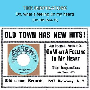 Oh What A Feeling (In My Heart), The Old Town 45