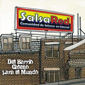 SalsaRed: Del Barrio Caleño Para El Mundo