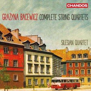 Bacewicz: Complete String Quartets