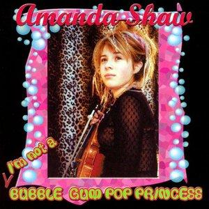 I'm Not a Bubble Gum Pop Princess