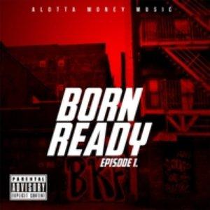 Born Ready: Episode 1