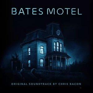 Bates Motel (Original Television Soundtrack)