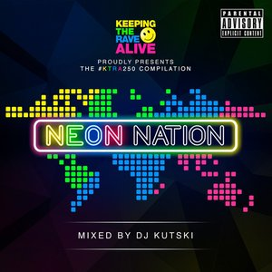 Keeping The Rave Alive: Neon Nation