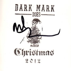 Dark Mark Does Christmas 2012