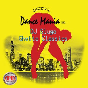 Dance Mania Ghetto Classics Vol. 1