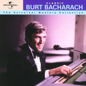 Classic Burt Bacharach - The Universal Masters Collection
