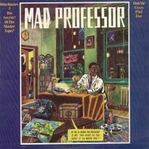 Dub Me Crazy, Part 5: Who Knows the Secret of the Master Tape?