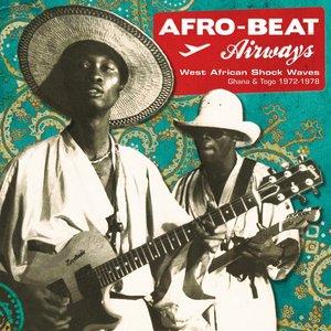 Afro-Beat Airways (Ghana & Togo 1974-1978)