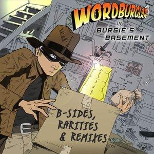 Burgie's Basement: B-Side, Rarities & Remixers