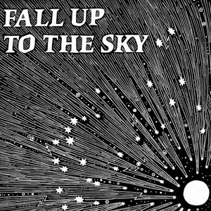 Fall Up to the Sky